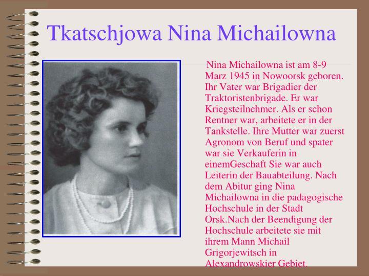 Tkatschjowa Nina Michailowna