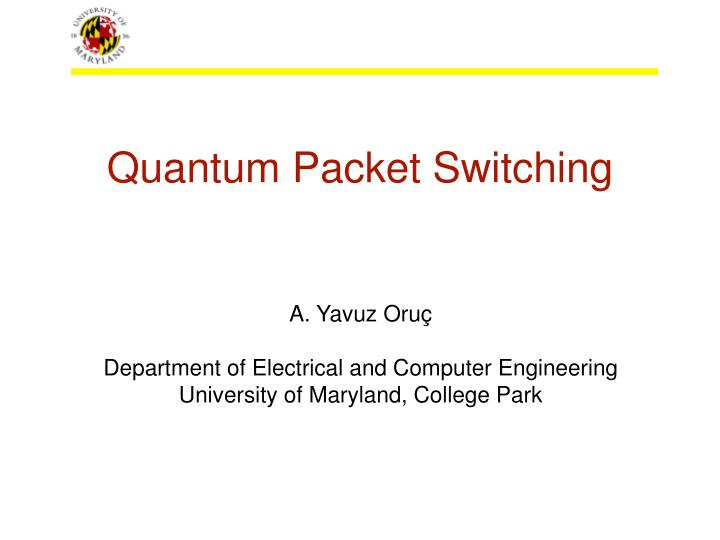 quantum packet switching