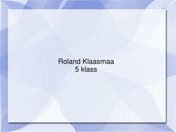Roland Klaasmaa