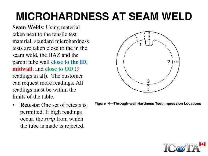 MICROHARDNESS AT SEAM WELD