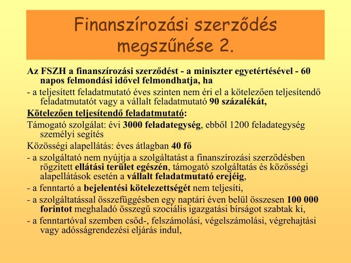 Finanszrozsi szerzds megsznse 2.