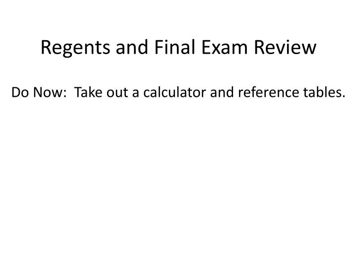 Regents and final exam review