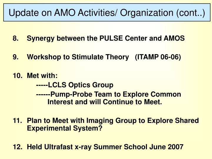 Update on AMO Activities/ Organization (cont..)
