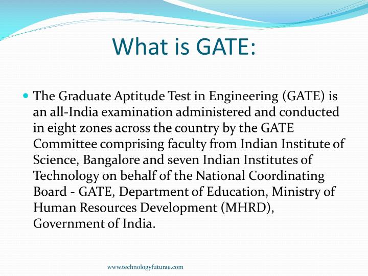 What is GATE: