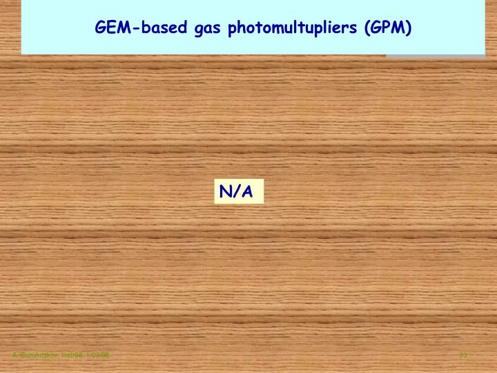 GEM-based gas photomultupliers (GPM)