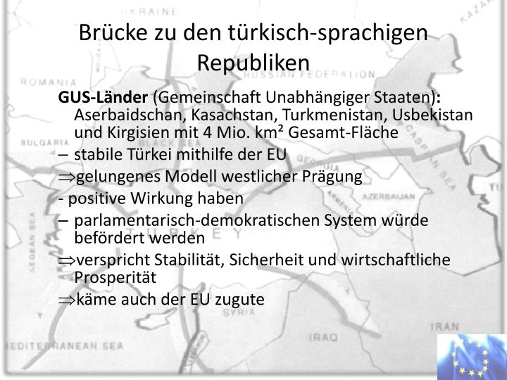 Brücke zu den türkisch-sprachigen Republiken