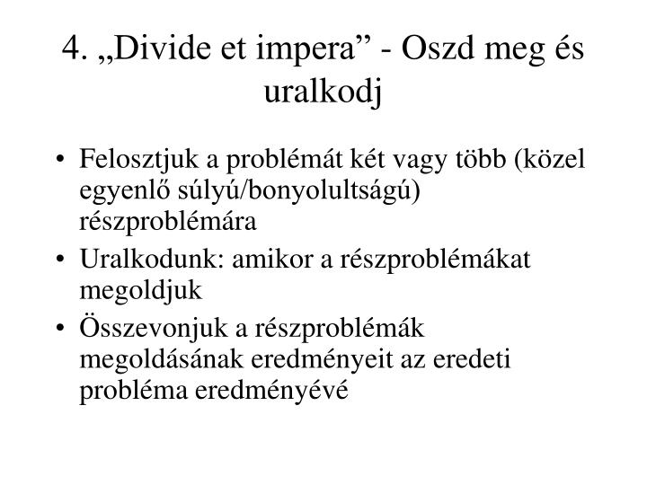 """4. """"Divide et impera"""" - Oszd meg és uralkodj"""
