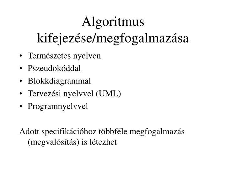 Algoritmus kifejezése/megfogalmazása