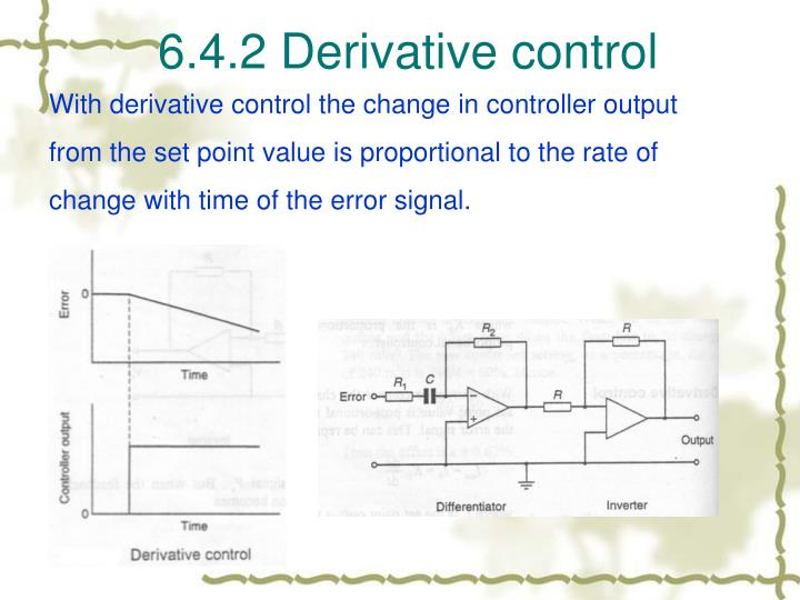 6.4.2 Derivative control