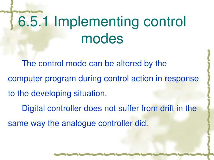 6.5.1 Implementing control modes
