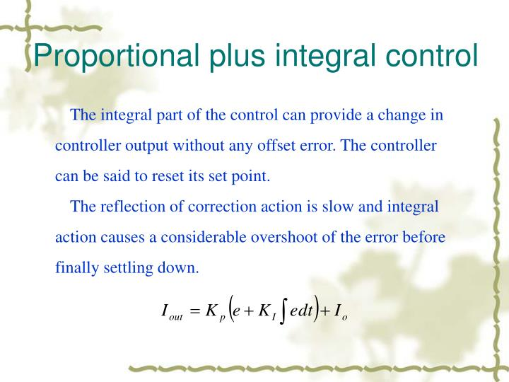 Proportional plus integral control
