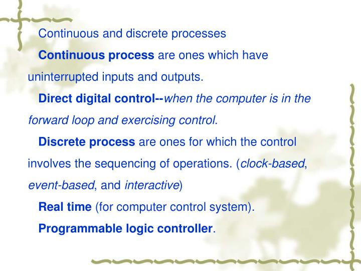 Continuous and discrete processes