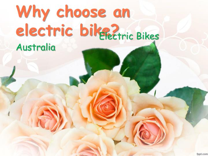 Why choose an electric bike