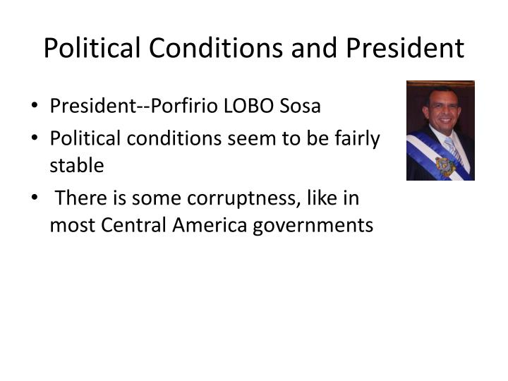 Political Conditions and President