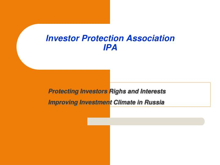 Investor protection association ipa