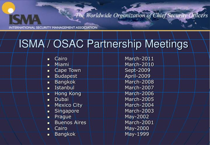 ISMA / OSAC Partnership Meetings