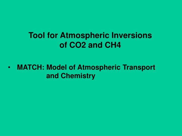 Tool for Atmospheric Inversions
