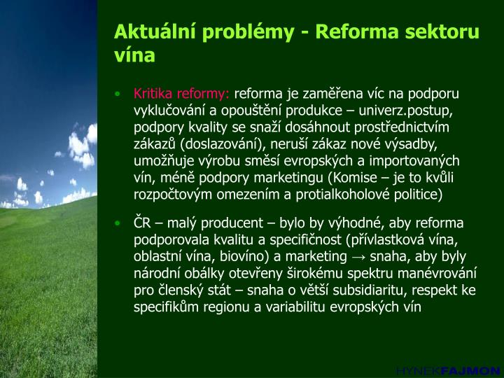 Aktuální problémy - Reforma sektoru vína