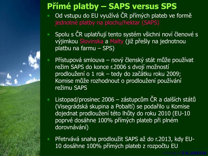Přímé platby – SAPS versus SPS
