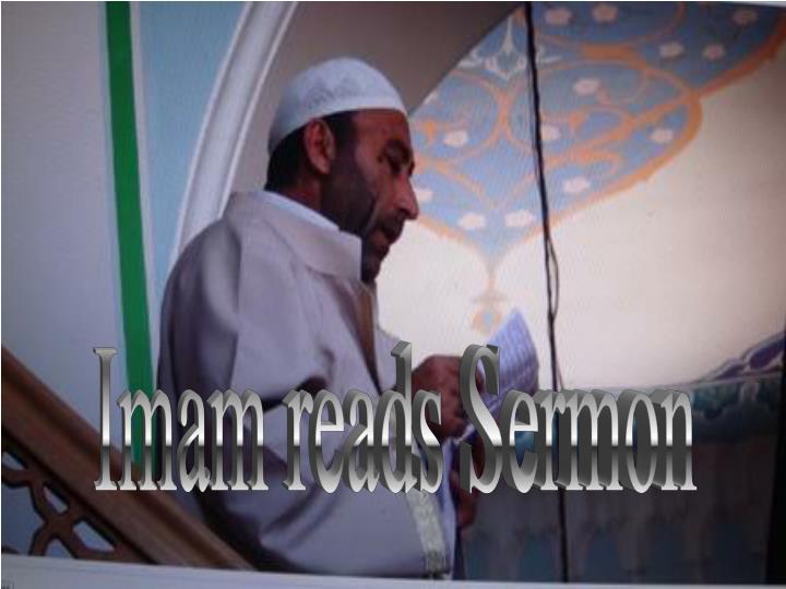 Imam reads Sermon