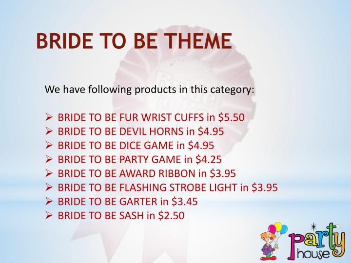 BRIDE TO BE THEME