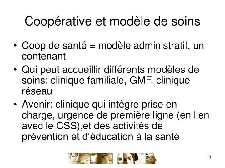 Coopérative et modèle de soins