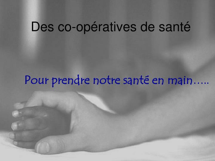 Des co-opératives de santé