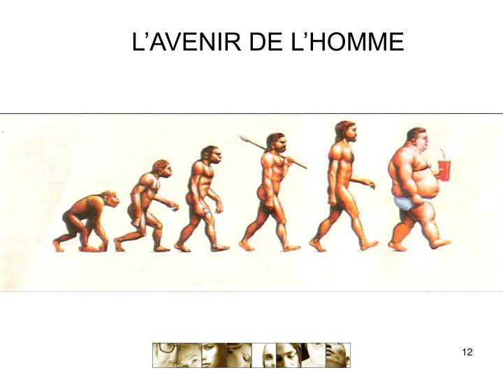 L'AVENIR DE L'HOMME