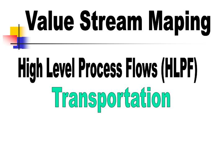 Value Stream Maping