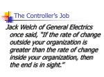 the controller s job