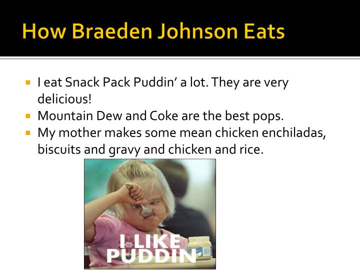 How Braeden Johnson Eats