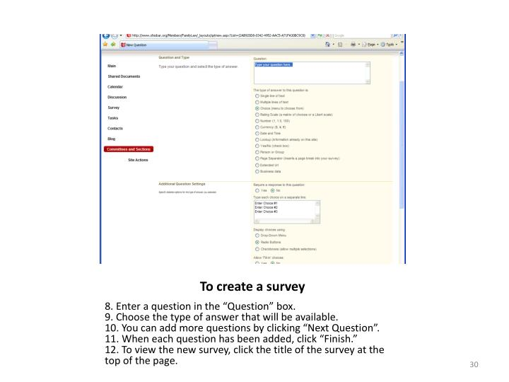 To create a survey