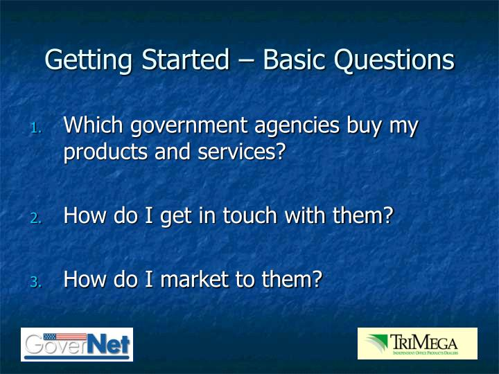 Getting Started – Basic Questions