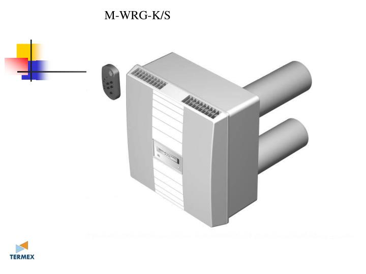 M-WRG-K/S