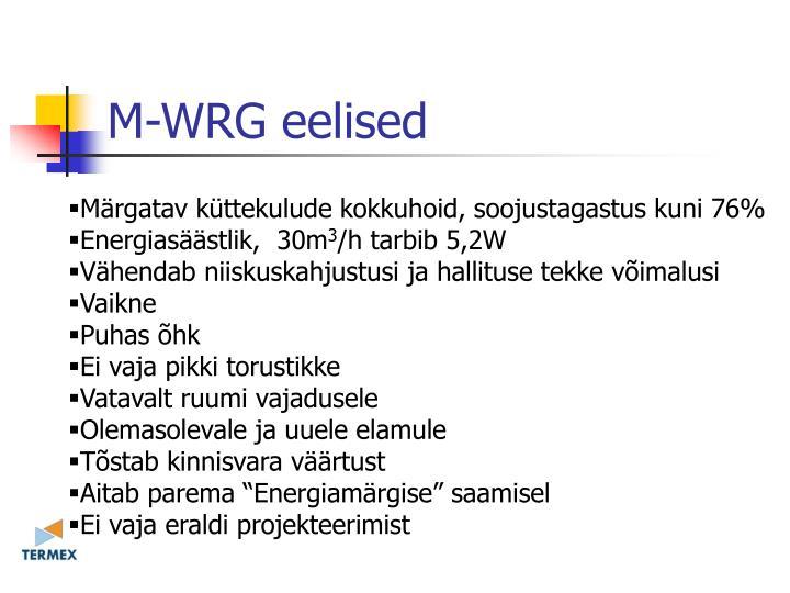 M-WRG eelised