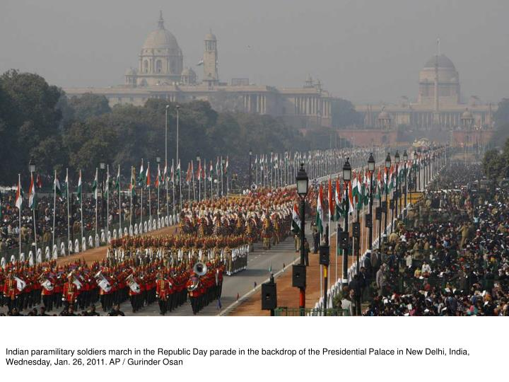 Indian paramilitary soldiers march in the Republic Day parade in the backdrop of the Presidential Pa...