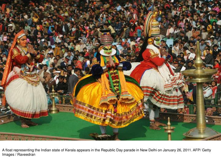 A float representing the Indian state of Kerala appears in the Republic Day parade in New Delhi on January 26, 2011. AFP/ Getty Images / Raveedran