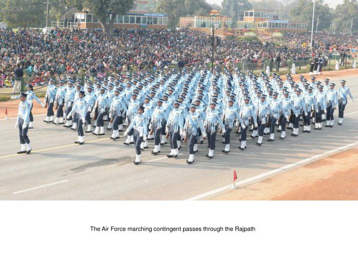 The Air Force marching contingent passes through the Rajpath