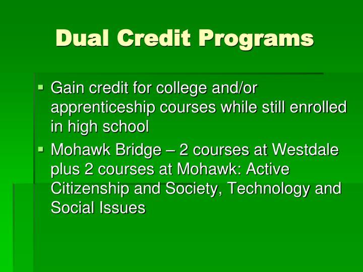 Dual Credit Programs