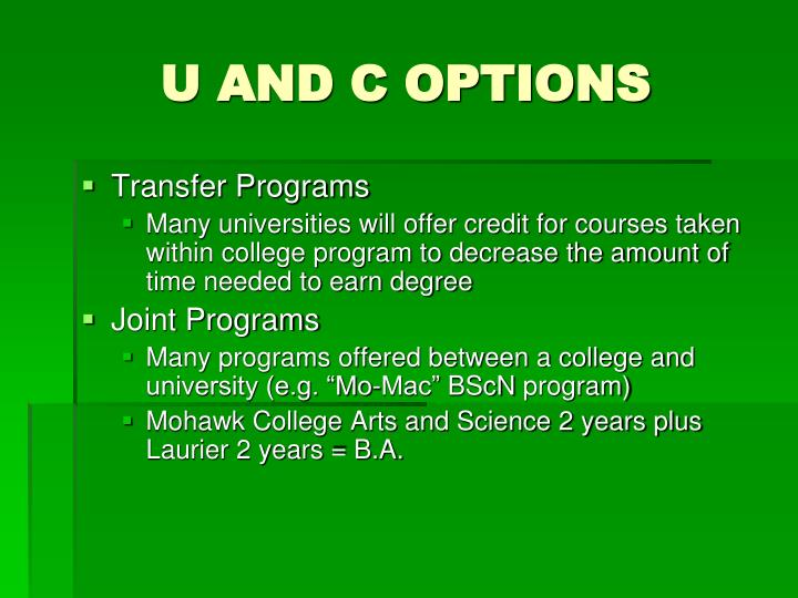 U AND C OPTIONS