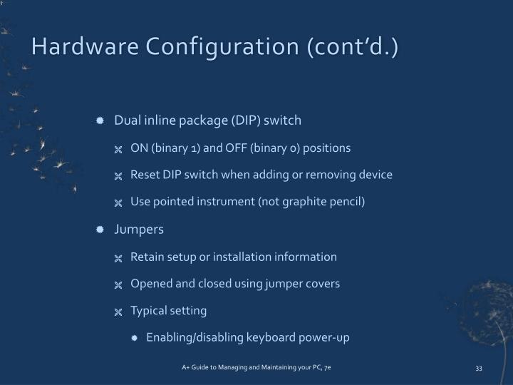 Hardware Configuration (cont'd.)
