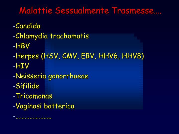 Malattie Sessualmente Trasmesse….