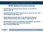 ncma national announcements