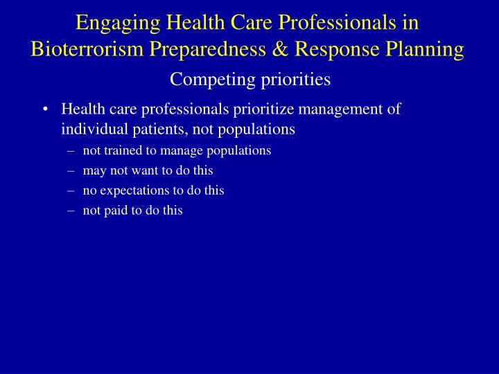 Engaging Health Care Professionals in Bioterrorism Preparedness & Response Planning