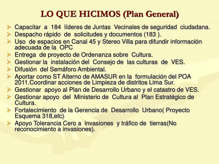LO QUE HICIMOS (Plan General)