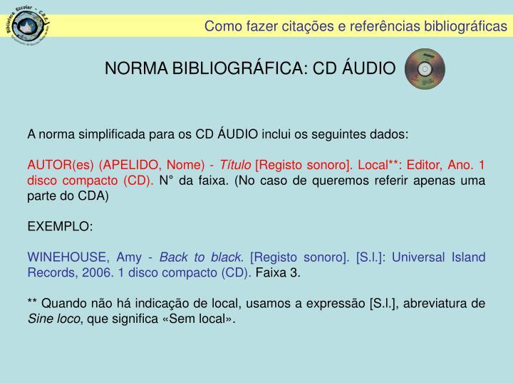 NORMA BIBLIOGRÁFICA: CD ÁUDIO