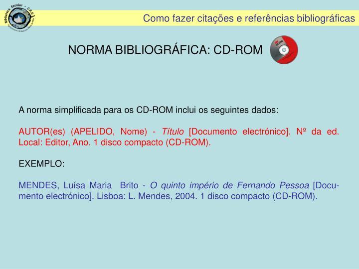 NORMA BIBLIOGRÁFICA: CD-ROM