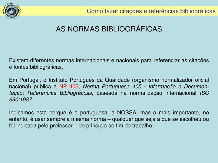 AS NORMAS BIBLIOGRÁFICAS
