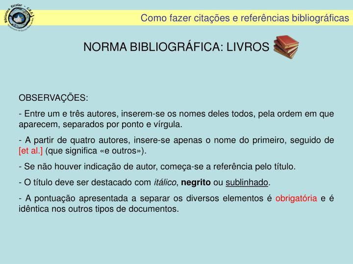 NORMA BIBLIOGRÁFICA: LIVROS