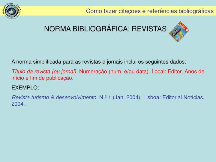 NORMA BIBLIOGRÁFICA: REVISTAS